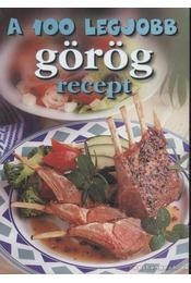 A 100 legjobb görög recept - Korpádi Péter - Régikönyvek