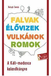 A Káli-medence kalandkönyve - Balogh Tamás - Régikönyvek