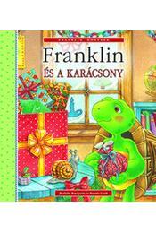 Franklin és a karácsony - Bourgeois, Paulette és Clark, Brenda - Régikönyvek