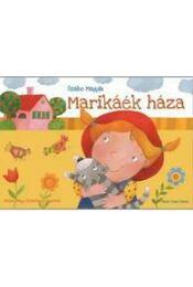 Marikáék háza - Szabó Magda - Régikönyvek