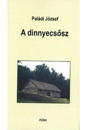 A dinnyecsősz - Paládi József - Régikönyvek