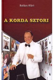 A Korda sztori - Balázs Klári - Régikönyvek