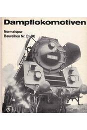 Dampflokomotiven - Klaus-Detlev Holzborn - Régikönyvek