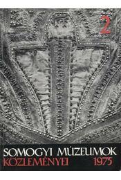 Somogyi Múzeumok Közleményei 2 - Több szerző - Régikönyvek