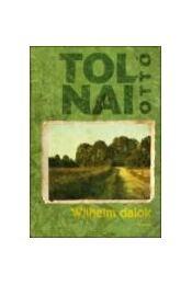 WILHELM-DALOK - Tolnai Ottó - Régikönyvek