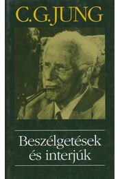 Beszélgetések és interjúk - Carl Gustav Jung - Régikönyvek