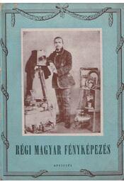 Régi magyar fényképezés - Kreilisheim György - Régikönyvek