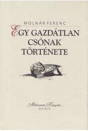 Egy gazdátlan csónak története - Molnár Ferenc - Régikönyvek