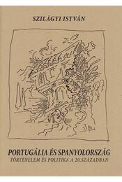 Portugália és Spanyolország - Szilágyi István - Régikönyvek