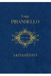 A kitaszított - Pirandello, Luigi - Régikönyvek