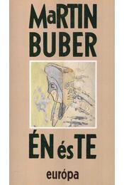 Én és Te - Buber, Martin - Régikönyvek