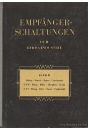 Empfanger-Schaltungen der Radio-Industrie Band II - Régikönyvek