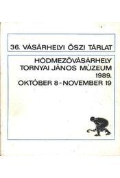 36. Vásárhelyi őszi tárlat - Régikönyvek
