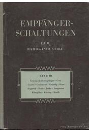Empfanger-Schaltungen der Radio-Industrie Band III - Lange, Heinz - Régikönyvek