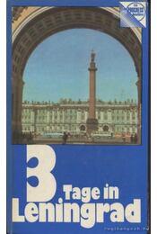 3 Tage in Leningrad - Kann, P. - Régikönyvek
