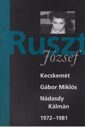 Ruszt József-  Kecskemét, Gábor Miklós, Nádasdy Kálmán 1972-1981 - Tucsni András, Nánay István, Forgách András - Régikönyvek