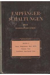 Empfanger-Schaltungen der Radio-Industrie Band V - Lange, Heinz - Régikönyvek