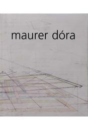 MAURER DÓRA - Bálványos Anna, Dieter Bogner, Dieter Honisch, Király Judit - Régikönyvek