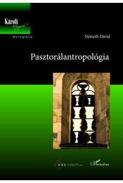 Pasztorálantropológia - Németh Dávid - Régikönyvek