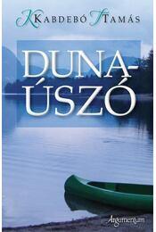 Dunaúszó - Kabdebó Tamás - Régikönyvek