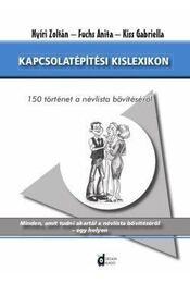 Kapcsolatépítési kislexikon - Nyíri Zoltán ,  FUCHS ANITA ,  KISS GABRIE - Régikönyvek
