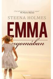 Emma nyomában - HOLMES, STEENA - Régikönyvek