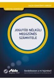 Jogutód nélküli megszűnés számvitele - Dr. Nagy Gábor - Régikönyvek