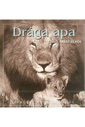 DRÁGA APA - Greive, Bradley Trevor - Régikönyvek