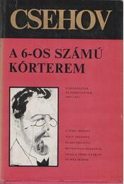 A 6-os számú kórterem - Anton Pavlovics Csehov - Régikönyvek