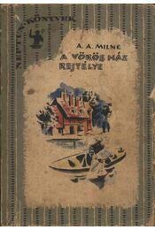 A Vörös Ház rejtélye - A. A. Milne - Régikönyvek