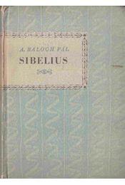 Sibelius - A. Balogh Pál - Régikönyvek