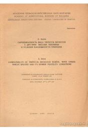 Compatibility of Triticum Dicoccum schübl. with other wheat species and its hybrid fertility conditions - A. Belea - Régikönyvek