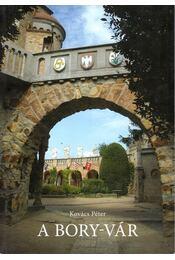A Bory-vár - Kovács Péter - Régikönyvek