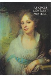 Az orosz művészet mesterei - A. F. Dmitrenko, N. A. Fjodorova, E. V. Kuznyecova, O. F. Petrova - Régikönyvek