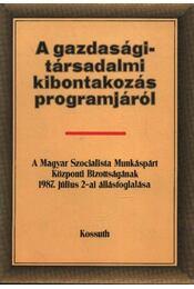 A gazdasági-társadalmi kibontakozás programjáról - Régikönyvek