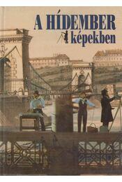 A Hídember képekben - Régikönyvek