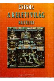 A keleti világ rejtélyei - Régikönyvek