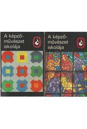 A képzőművészet iskolája I-II. - Ferenczy Béni, Molnár C. Pál, Szőnyi István, Varga Nándor Lajos, Szobotka Imre, Elekfy Jenő - Régikönyvek
