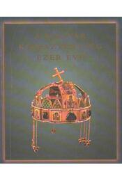 A magyar kereszténység ezer éve - Zombori István, Cséfalvay Pál, Maria Antoinetta De Angelis - Régikönyvek