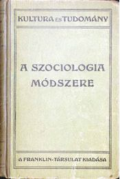 A szociológia módszere - Durkheim, Émile - Régikönyvek