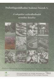 A települési szilárdhulladék termikus kezelése - Régikönyvek