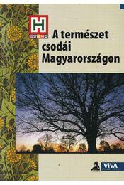 A természet csodái Magyarországon - Moldován Tamás - Régikönyvek