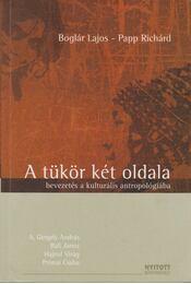 A tükör két oldala - Boglár Lajos, Papp Richárd, A. Gergely András, Bali János, HAJNAL VIRÁG  - Régikönyvek