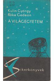 A világegyetem - Kulin György, Róka Gedeon - Régikönyvek