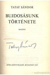 Bujdosásunk története - Tatay Sándor - Régikönyvek