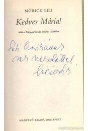 Kedves Mária! - Móricz Lili - Régikönyvek
