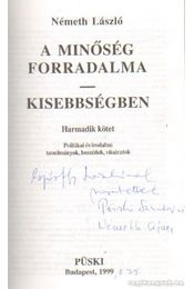A minőség forradalma - Kisebbségbben III-IV. kötet (dedikált) - Németh László - Régikönyvek