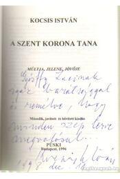 A Szent Korona tana - Kocsis István - Régikönyvek
