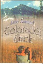 Coloradói álmok - Aamund, Jane - Régikönyvek