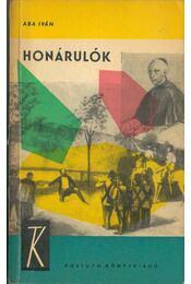 Honárulók - Aba Iván - Régikönyvek